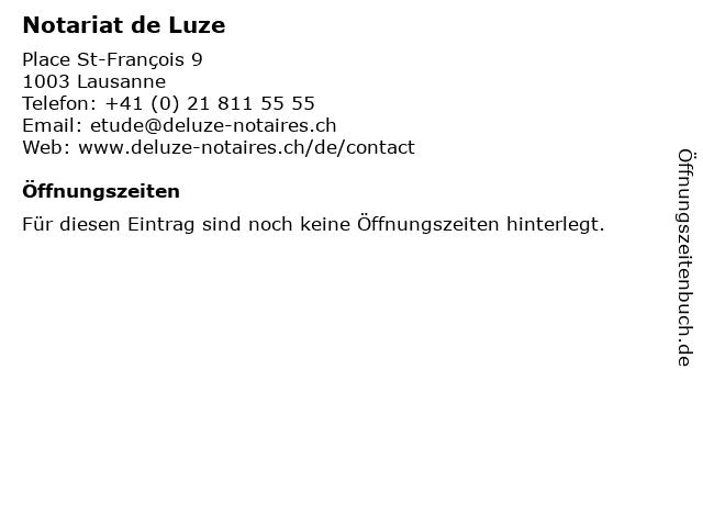 Notariat de Luze in Lausanne: Adresse und Öffnungszeiten