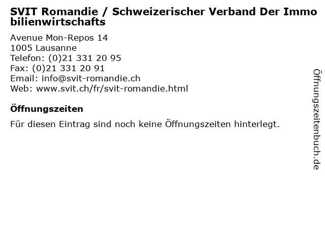 SVIT Romandie / Schweizerischer Verband Der Immobilienwirtschafts in Lausanne: Adresse und Öffnungszeiten