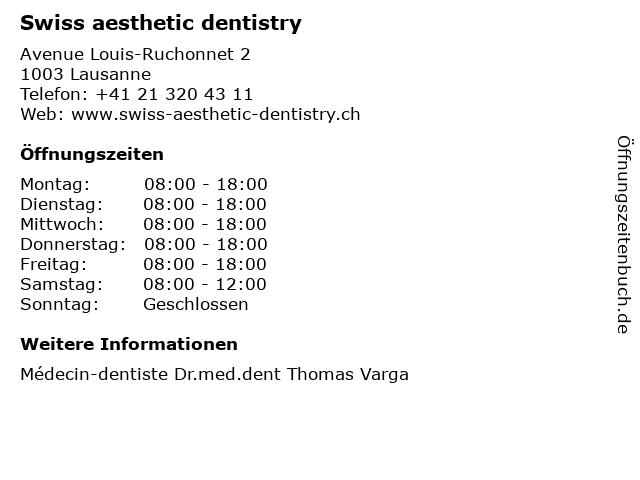 Swiss aesthetic dentistry in Lausanne: Adresse und Öffnungszeiten