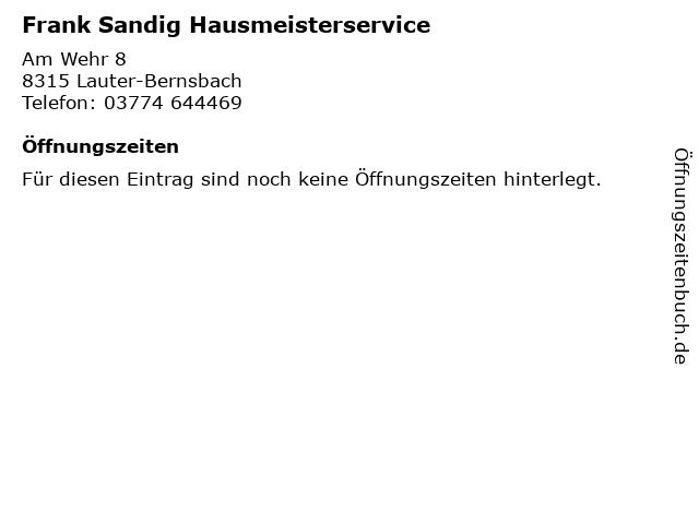 Frank Sandig Hausmeisterservice in Lauter-Bernsbach: Adresse und Öffnungszeiten