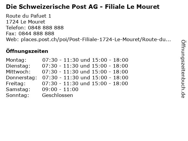 Die Schweizerische Post AG - Filiale Le Mouret in Le Mouret: Adresse und Öffnungszeiten