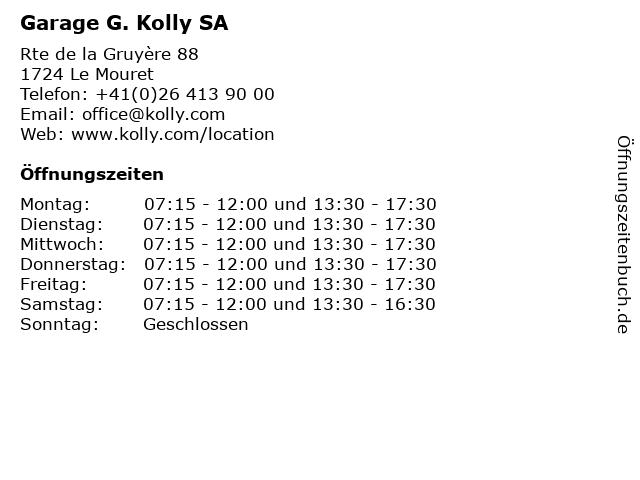 Garage G. Kolly SA in Le Mouret: Adresse und Öffnungszeiten