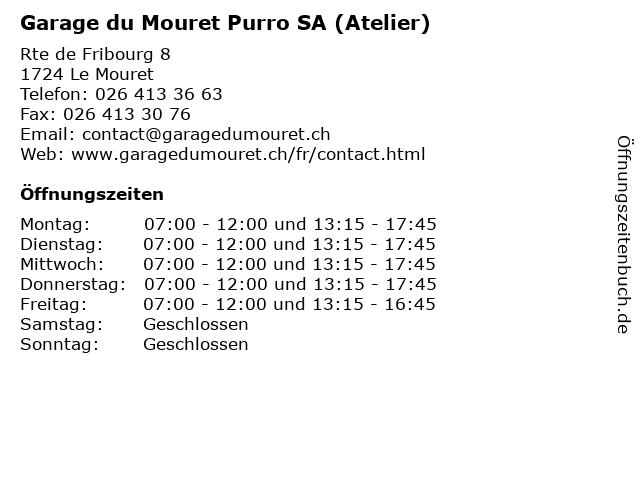Garage du Mouret Purro SA (Atelier) in Le Mouret: Adresse und Öffnungszeiten