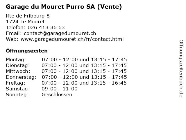 Garage du Mouret Purro SA (Vente) in Le Mouret: Adresse und Öffnungszeiten