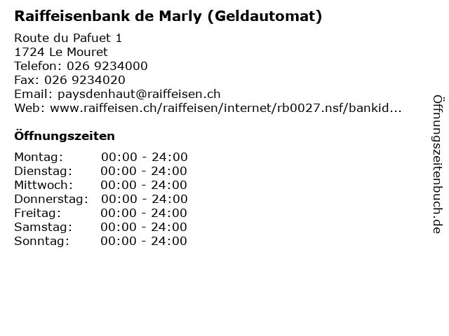 Raiffeisenbank de Marly (Geldautomat) in Le Mouret: Adresse und Öffnungszeiten