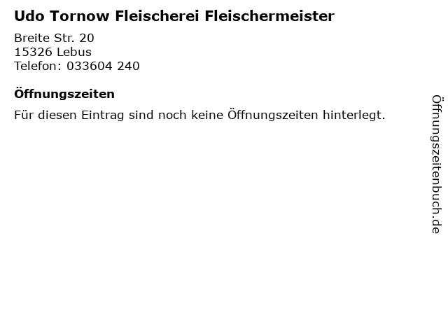 Udo Tornow Fleischerei Fleischermeister in Lebus: Adresse und Öffnungszeiten