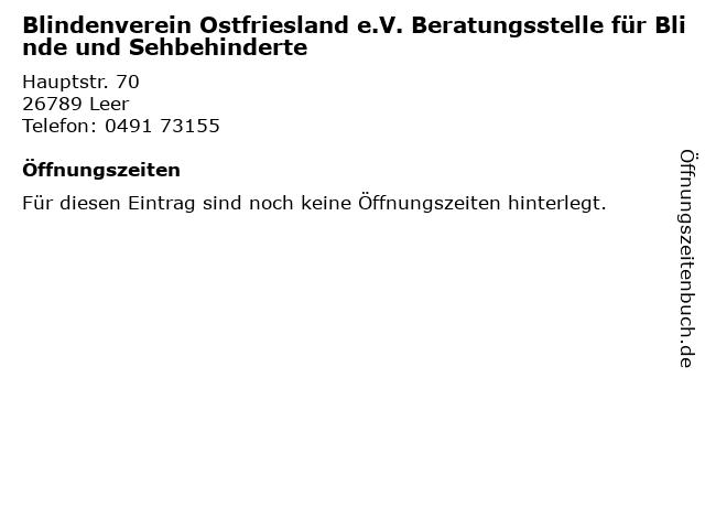 Blindenverein Ostfriesland e.V. Beratungsstelle für Blinde und Sehbehinderte in Leer: Adresse und Öffnungszeiten
