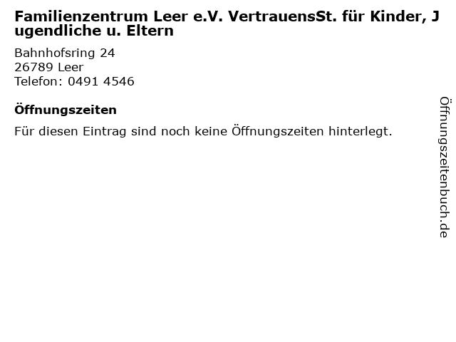 Familienzentrum Leer e.V. VertrauensSt. für Kinder, Jugendliche u. Eltern in Leer: Adresse und Öffnungszeiten