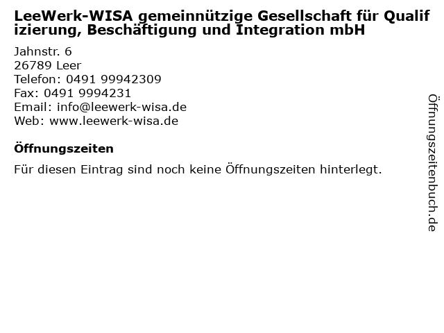 LeeWerk-WISA gemeinnützige Gesellschaft für Qualifizierung, Beschäftigung und Integration mbH in Leer: Adresse und Öffnungszeiten