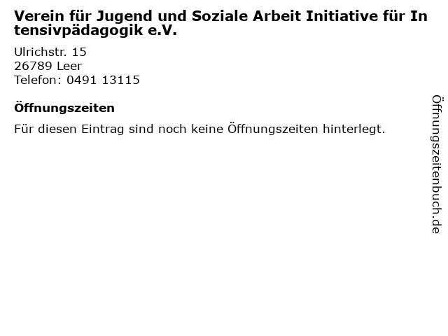 Verein für Jugend und Soziale Arbeit Initiative für Intensivpädagogik e.V. in Leer: Adresse und Öffnungszeiten