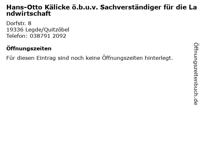 Hans-Otto Kälicke ö.b.u.v. Sachverständiger für die Landwirtschaft in Legde/Quitzöbel: Adresse und Öffnungszeiten