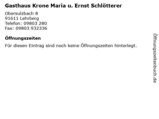 Gasthaus Krone Maria u. Ernst Schlötterer in Lehrberg: Adresse und Öffnungszeiten
