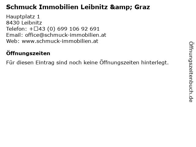 Schmuck Immobilien Leibnitz & Graz in Leibnitz: Adresse und Öffnungszeiten