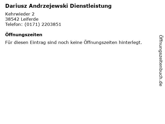 Dariusz Andrzejewski Dienstleistung in Leiferde: Adresse und Öffnungszeiten
