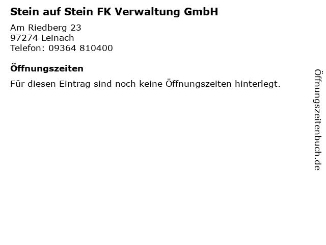 Stein auf Stein FK Verwaltung GmbH in Leinach: Adresse und Öffnungszeiten