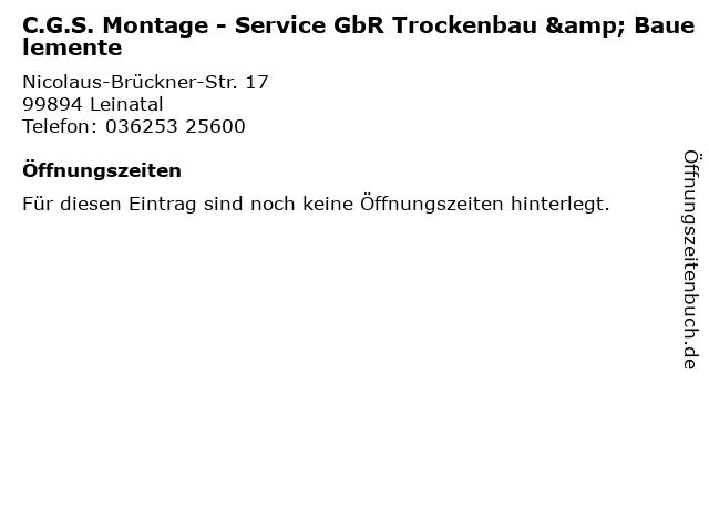 C.G.S. Montage - Service GbR Trockenbau & Bauelemente in Leinatal: Adresse und Öffnungszeiten