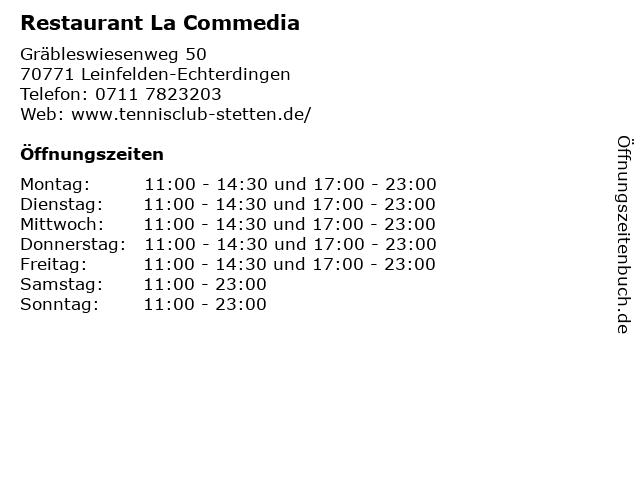 Restaurant La Commedia in Leinfelden-Echterdingen: Adresse und Öffnungszeiten