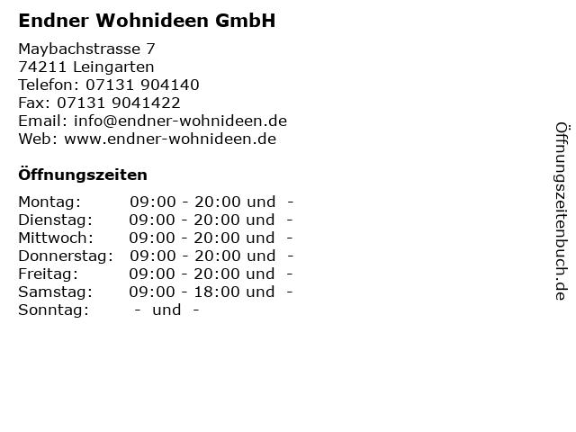 ᐅ Offnungszeiten Endner Wohnideen Gmbh Maybachstrasse 7 In