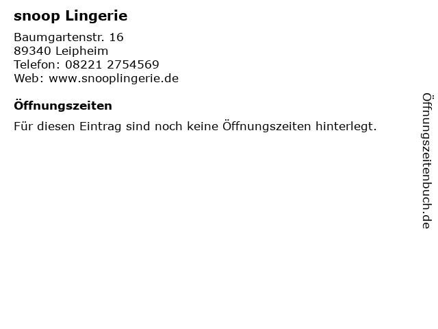 snoop Lingerie in Leipheim: Adresse und Öffnungszeiten
