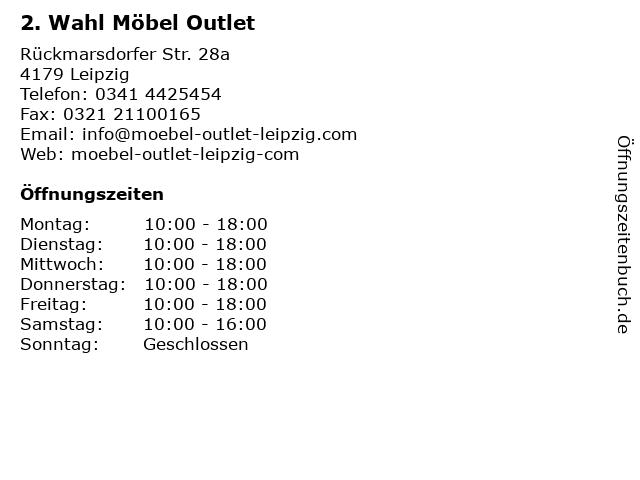ᐅ Offnungszeiten 2 Wahl Mobel Outlet Ruckmarsdorfer Str 28a