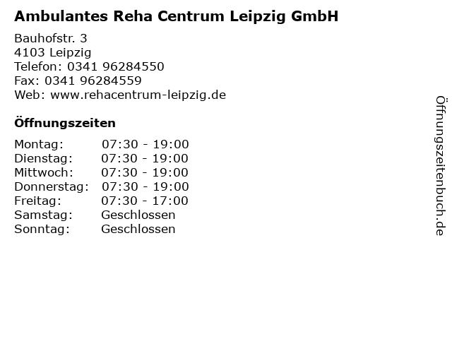 Ambulantes Reha Centrum Leipzig GmbH in Leipzig: Adresse und Öffnungszeiten