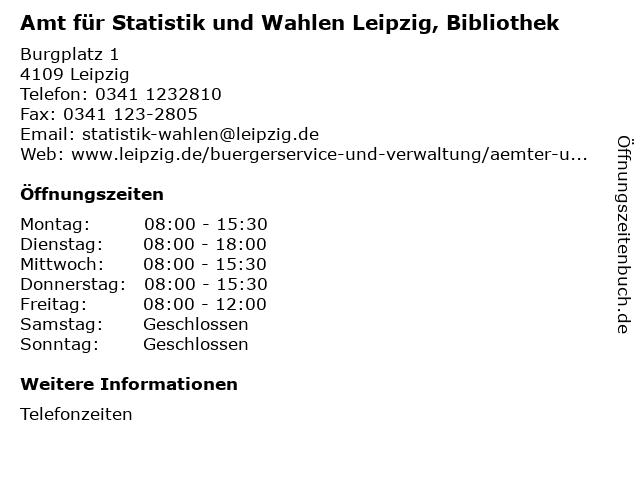 Amt für Statistik und Wahlen Leipzig, Bibliothek in Leipzig: Adresse und Öffnungszeiten