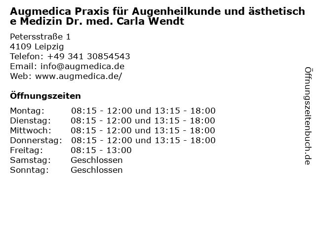 Augmedica Praxis für Augenheilkunde und ästhetische Medizin Dr. med. Carla Wendt in Leipzig: Adresse und Öffnungszeiten