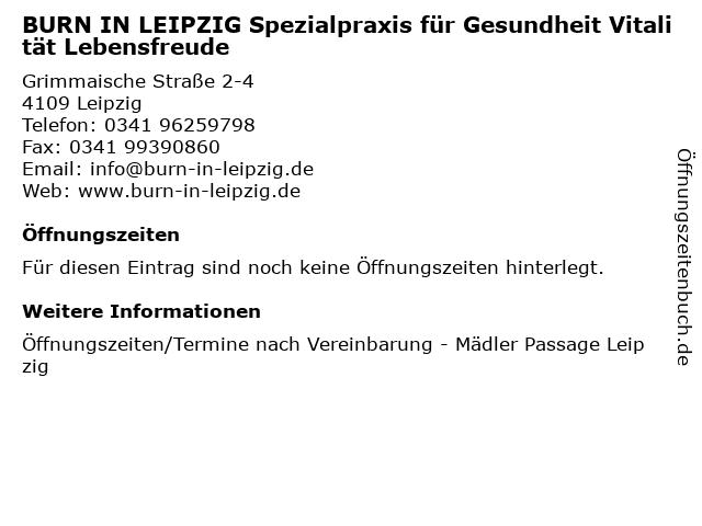 BURN IN LEIPZIG Spezialpraxis für Gesundheit Vitalität Lebensfreude in Leipzig: Adresse und Öffnungszeiten