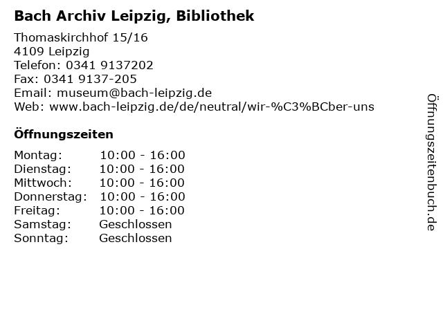 Bach Archiv Leipzig, Bibliothek in Leipzig: Adresse und Öffnungszeiten