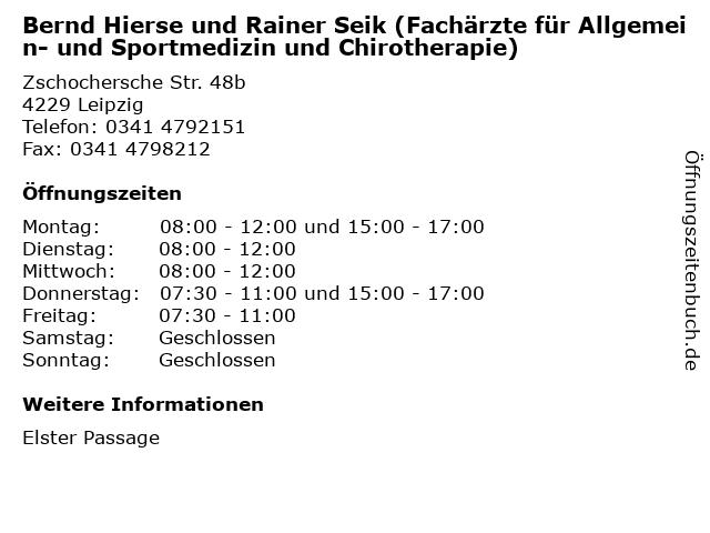 Bernd Hierse und Rainer Seik (Fachärzte für Allgemein- und Sportmedizin und Chirotherapie) in Leipzig: Adresse und Öffnungszeiten