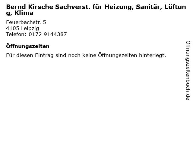 Bernd Kirsche Sachverst. für Heizung, Sanitär, Lüftung, Klima in Leipzig: Adresse und Öffnungszeiten
