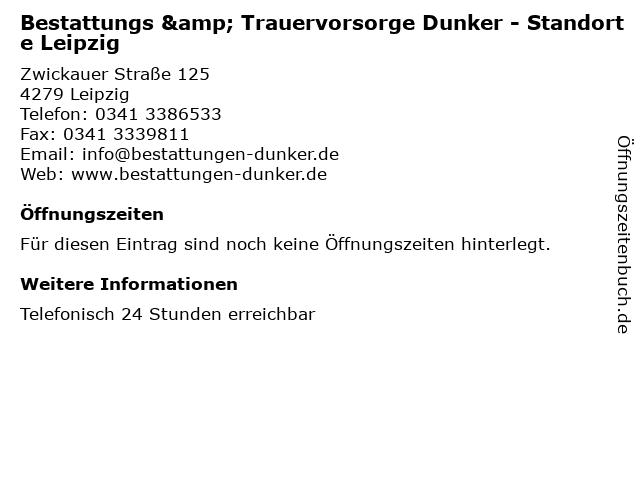 Bestattungs & Trauervorsorge Dunker - Standorte Leipzig in Leipzig: Adresse und Öffnungszeiten