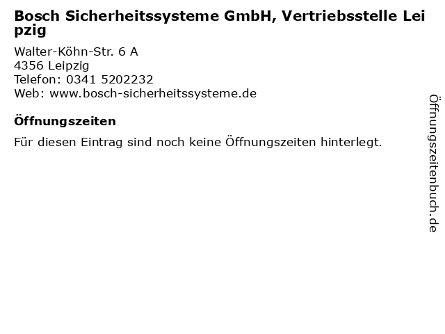 Bosch Sicherheitssysteme GmbH, Vertriebsstelle Leipzig in Leipzig: Adresse und Öffnungszeiten