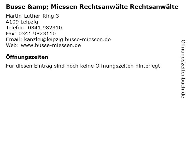 Busse & Miessen Rechtsanwälte Rechtsanwälte in Leipzig: Adresse und Öffnungszeiten