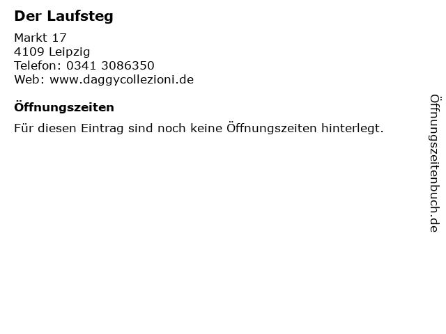 Der Laufsteg in Leipzig: Adresse und Öffnungszeiten