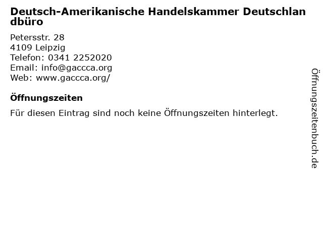 Deutsch-Amerikanische Handelskammer Deutschlandbüro in Leipzig: Adresse und Öffnungszeiten