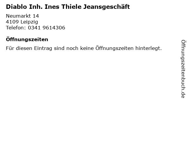 Diablo Inh. Ines Thiele Jeansgeschäft in Leipzig: Adresse und Öffnungszeiten