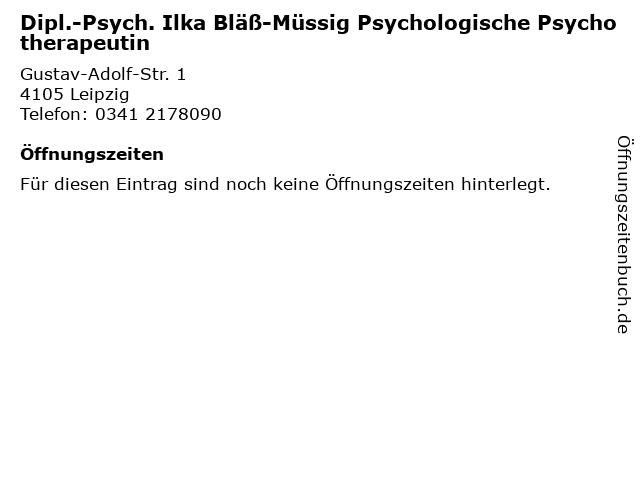 Dipl.-Psych. Ilka Bläß-Müssig Psychologische Psychotherapeutin in Leipzig: Adresse und Öffnungszeiten