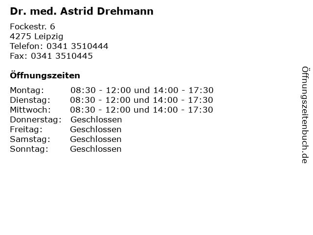 Dr. med. Astrid Drehmann in Leipzig: Adresse und Öffnungszeiten