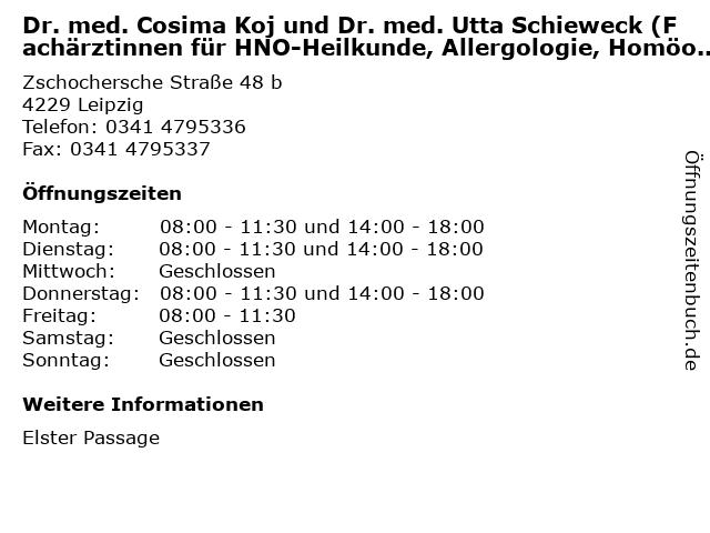 Dr. med. Cosima Koj und Dr. med. Utta Schieweck (Fachärztinnen für HNO-Heilkunde, Allergologie, Homöopathie, Akupunktur) in Leipzig: Adresse und Öffnungszeiten