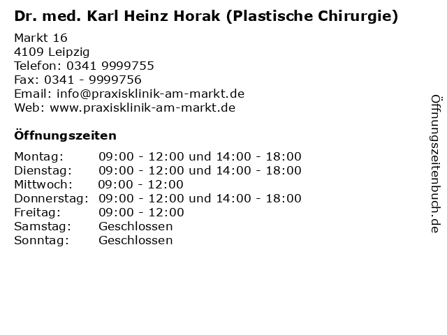 Dr. med. Karl Heinz Horak (Plastische Chirurgie) in Leipzig: Adresse und Öffnungszeiten
