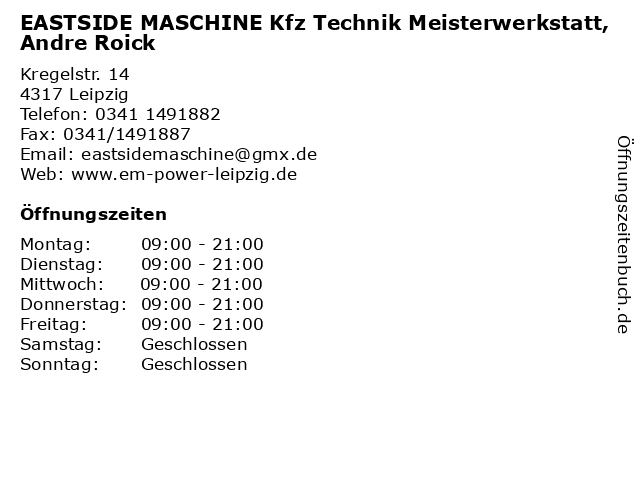 EASTSIDE MASCHINE Kfz Technik Meisterwerkstatt, Andre Roick in Leipzig: Adresse und Öffnungszeiten