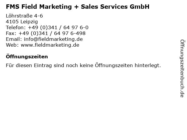 FMS Field Marketing + Sales Services GmbH in Leipzig: Adresse und Öffnungszeiten