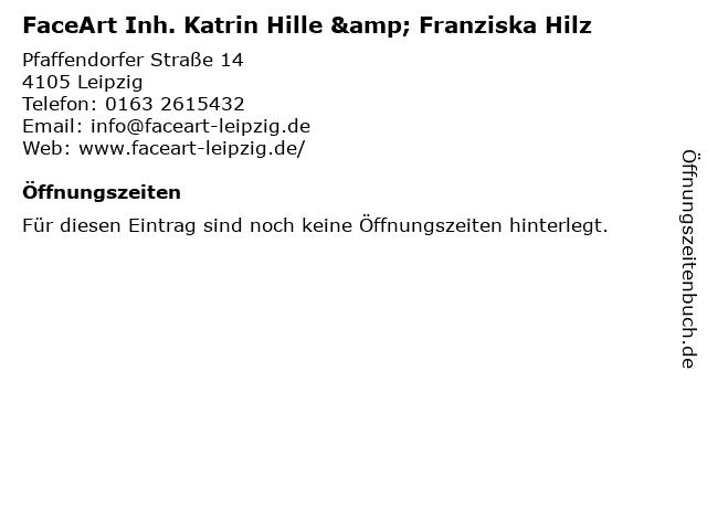 FaceArt Inh. Katrin Hille & Franziska Hilz in Leipzig: Adresse und Öffnungszeiten