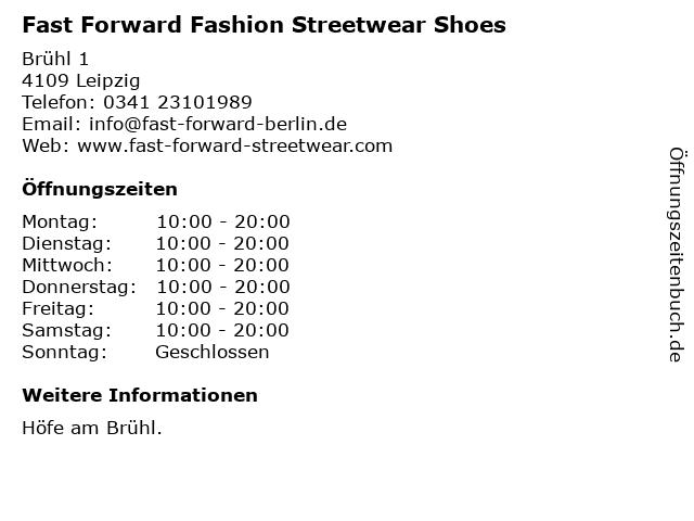 Fast Forward Fashion Streetwear Shoes in Leipzig: Adresse und Öffnungszeiten