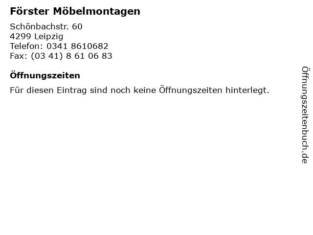 Förster Möbelmontagen in Leipzig: Adresse und Öffnungszeiten