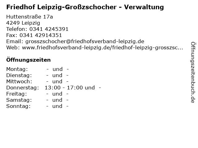 Friedhof Leipzig-Großzschocher - Verwaltung in Leipzig: Adresse und Öffnungszeiten