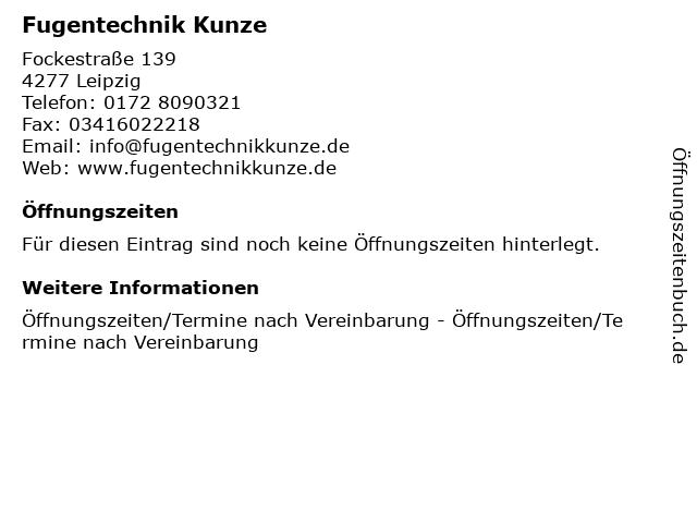 Fugentechnik Kunze in Leipzig: Adresse und Öffnungszeiten
