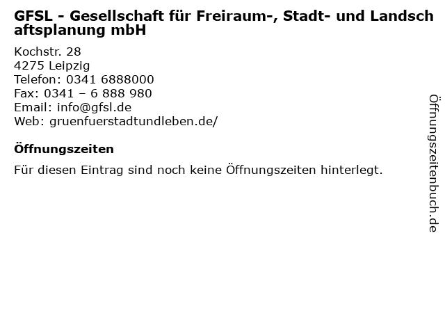 GFSL - Gesellschaft für Freiraum-, Stadt- und Landschaftsplanung mbH in Leipzig: Adresse und Öffnungszeiten