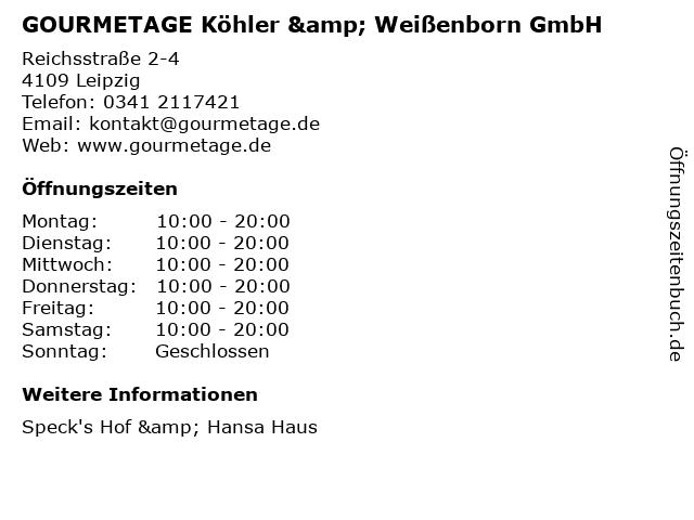 GOURMETAGE Köhler & Weißenborn GmbH in Leipzig: Adresse und Öffnungszeiten